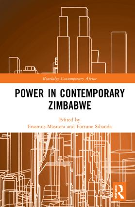Power in Contemporary Zimbabwe: 1st Edition (Hardback) book cover