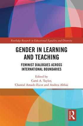 Gender in Learning and Teaching: Feminist Dialogues Across International Boundaries book cover