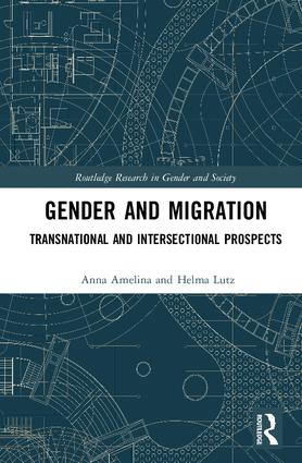 Gender and Migration: Transnational and Intersectional Prospects book cover