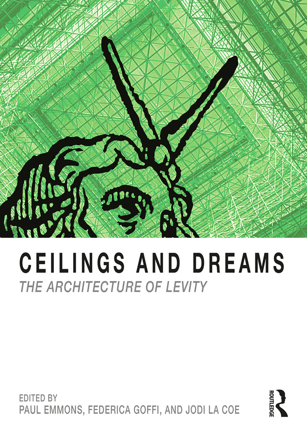 Ceilings and Dreams: The Architecture of Levity book cover