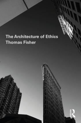 The Architecture of Ethics: 1st Edition (Paperback) book cover