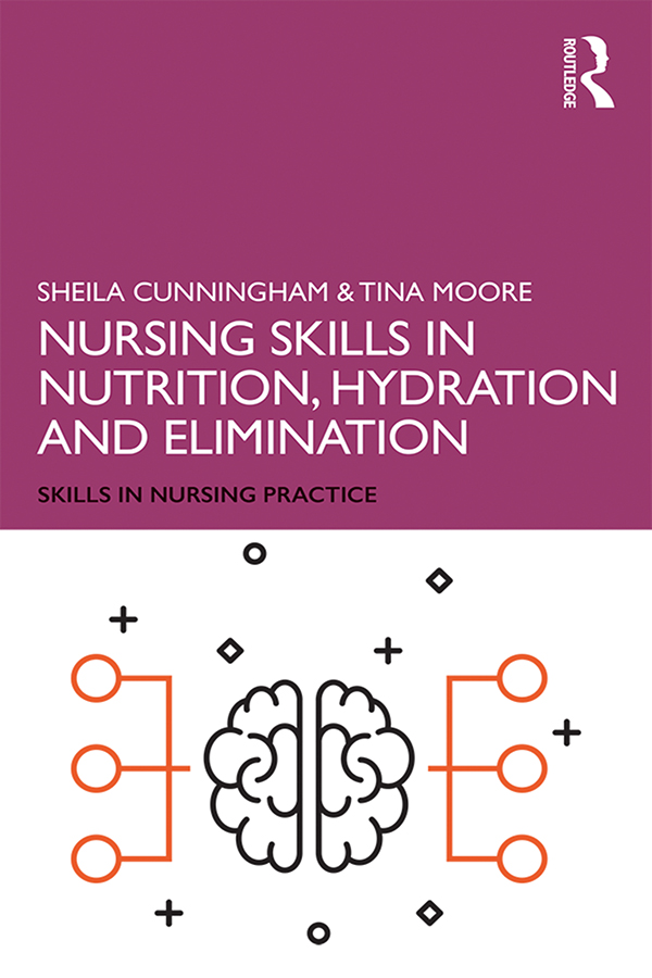 Nursing Skills in Nutrition, Hydration and Elimination: 1st Edition (Paperback) book cover