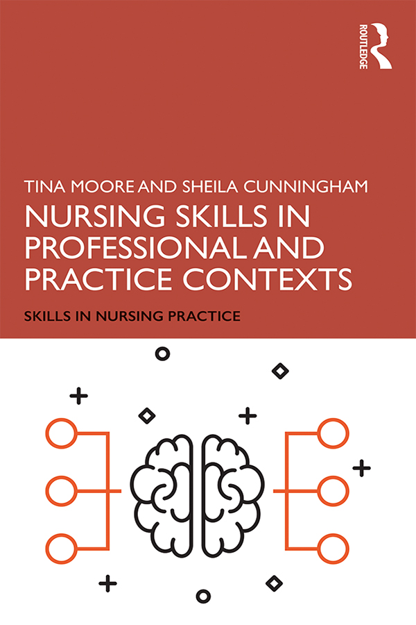 Nursing Skills in Professional and Practice Contexts book cover