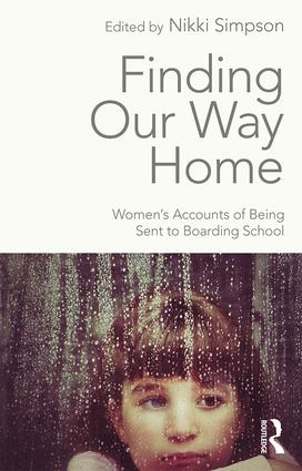 Finding Our Way Home: Women's Accounts of Being Sent to Boarding School (Paperback) book cover