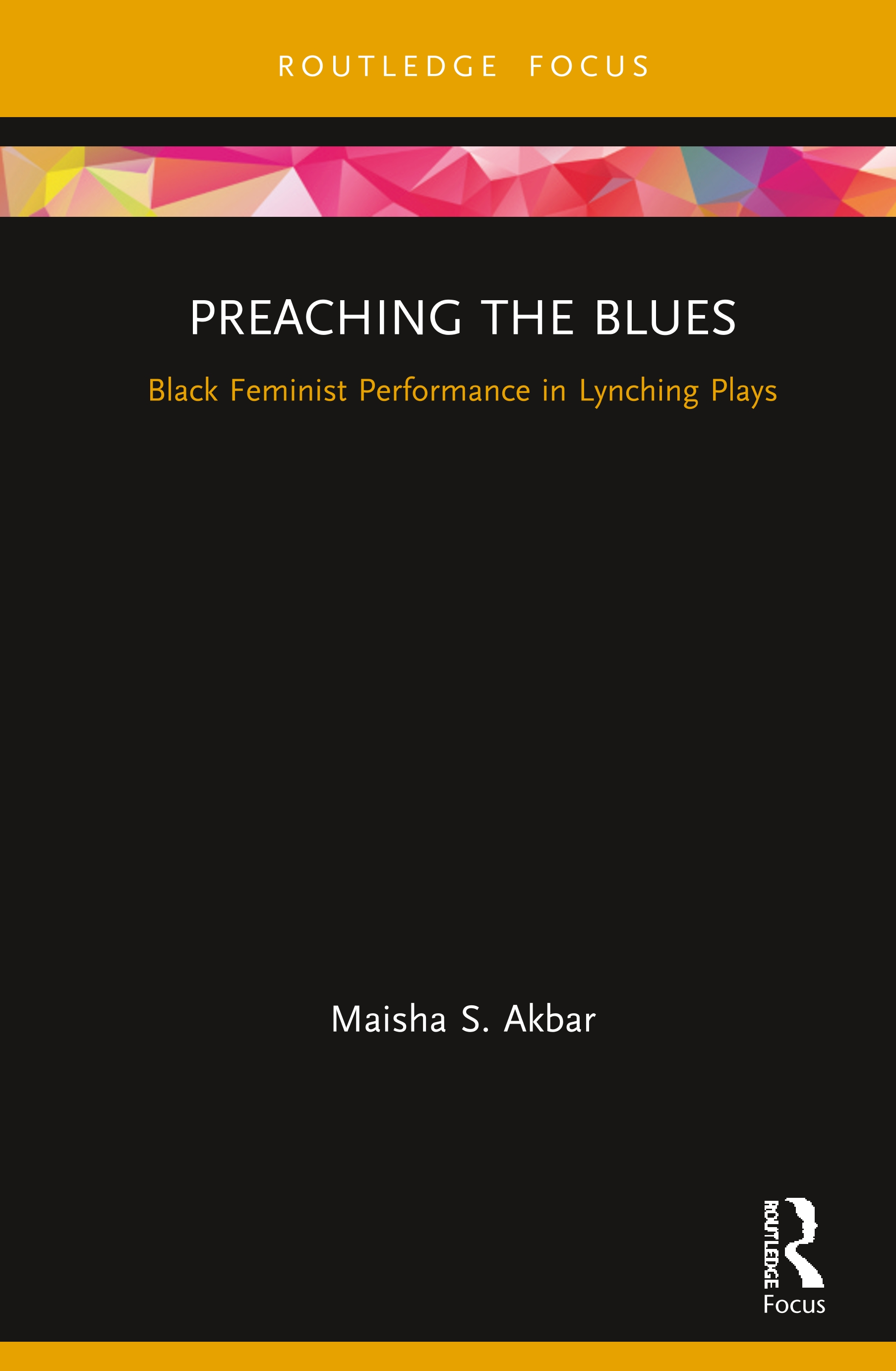 Preaching the Blues: Black Feminist Performance in Lynching Plays book cover