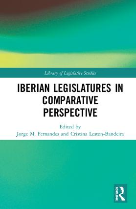 The Iberian Legislatures in Comparative Perspective: 1st Edition (Hardback) book cover