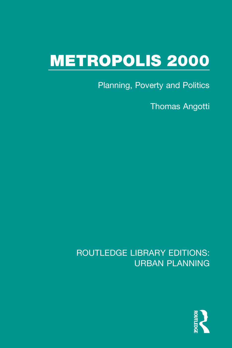 Metropolis 2000: Planning, Poverty and Politics book cover