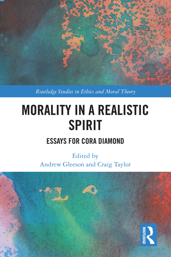 Morality in a Realistic Spirit: Essays for Cora Diamond book cover