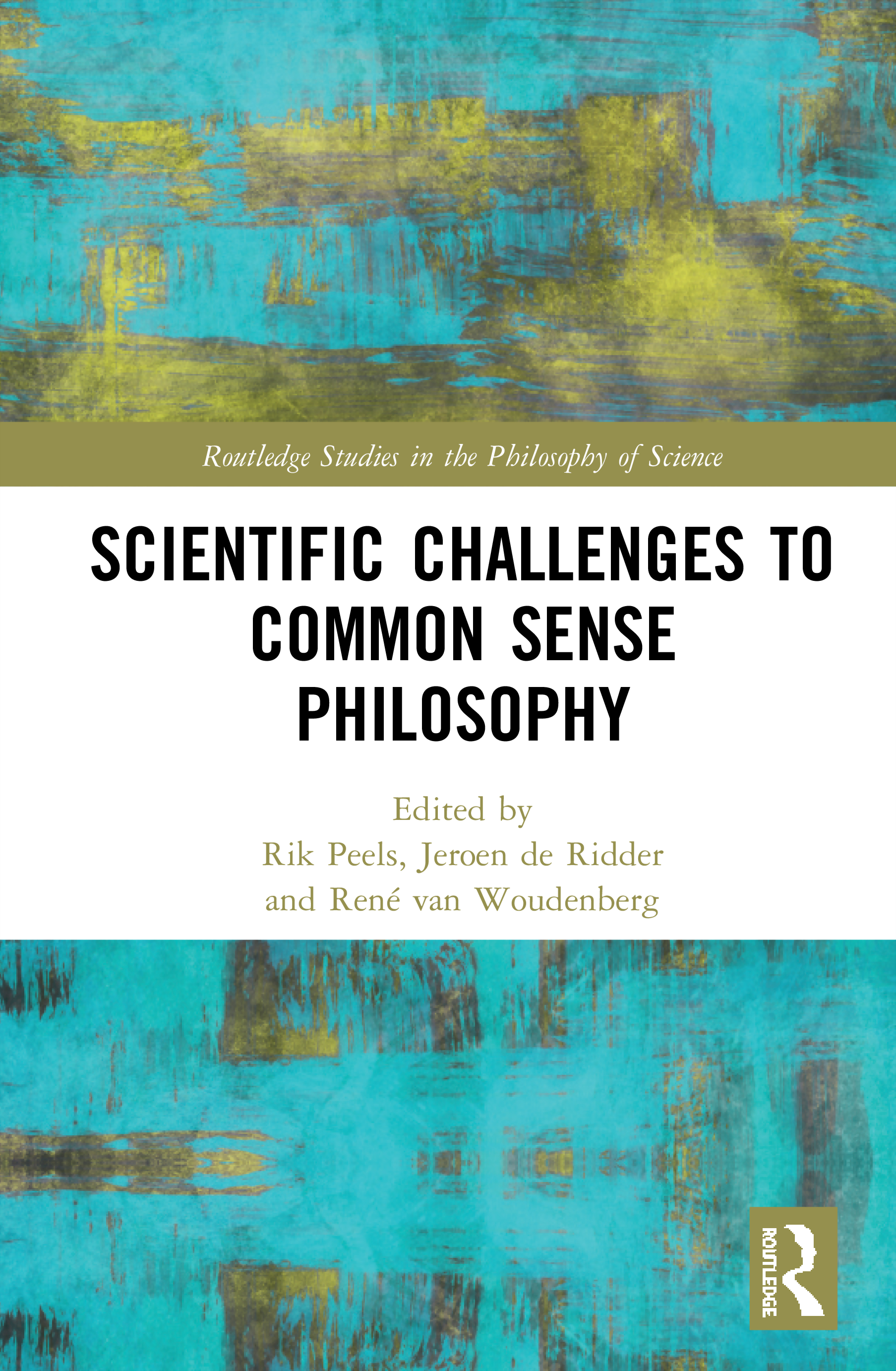 Scientific Challenges to Common Sense Philosophy: 1st Edition (Hardback) book cover