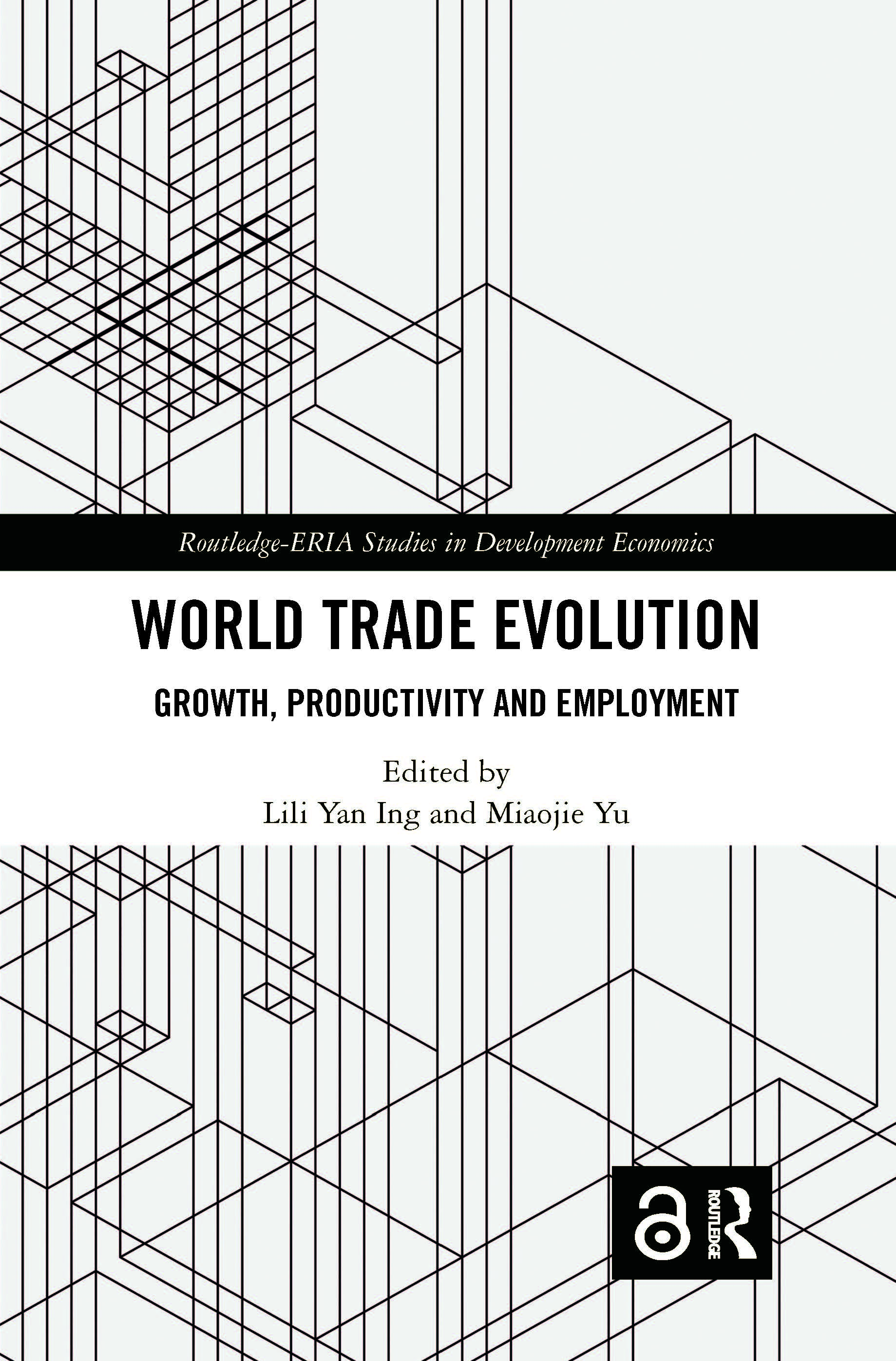 World Trade Evolution: Growth, Productivity and Employment, 1st Edition (Paperback) book cover