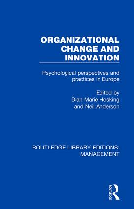 Organizational Change and Innovation: Psychological Perspectives and Practices in Europe book cover