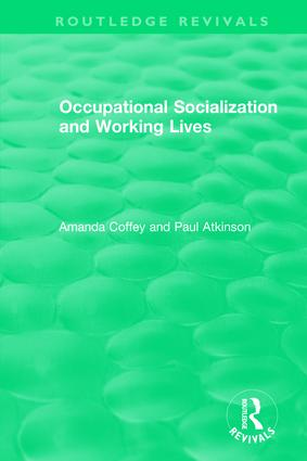 Occupational Socialization and Working Lives (1994): 1st Edition (Hardback) book cover