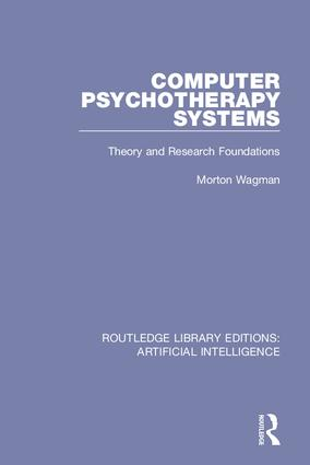 Computer Psychotherapy Systems: Theory and Research Foundations book cover