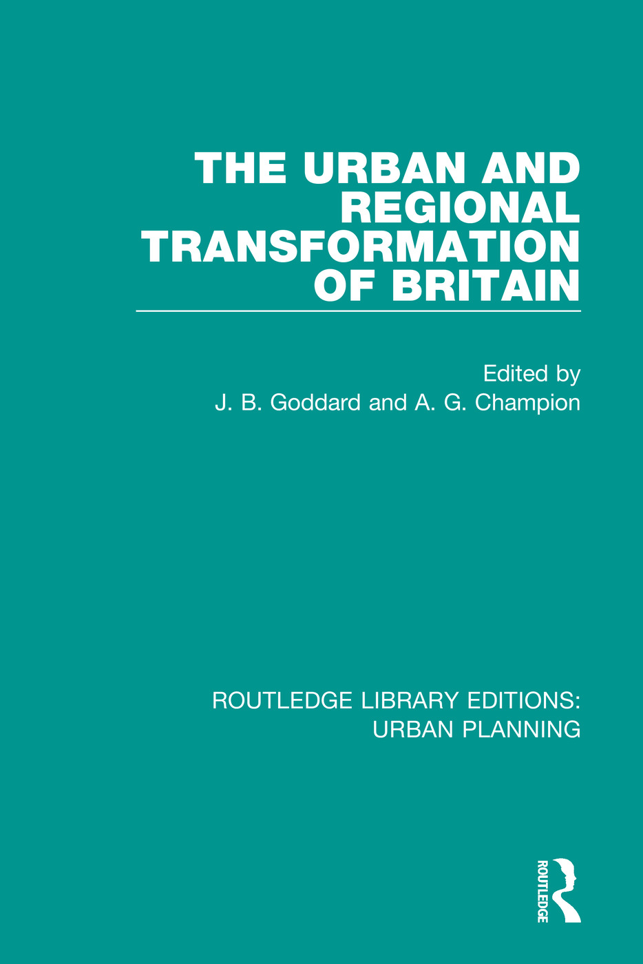 The Urban and Regional Transformation of Britain