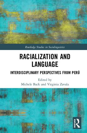 Racialization and Language: Interdisciplinary Perspectives From Perú book cover