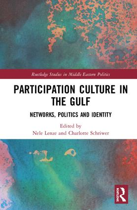 Participation Culture in the Gulf: Networks, Politics and Identity, 1st Edition (Hardback) book cover