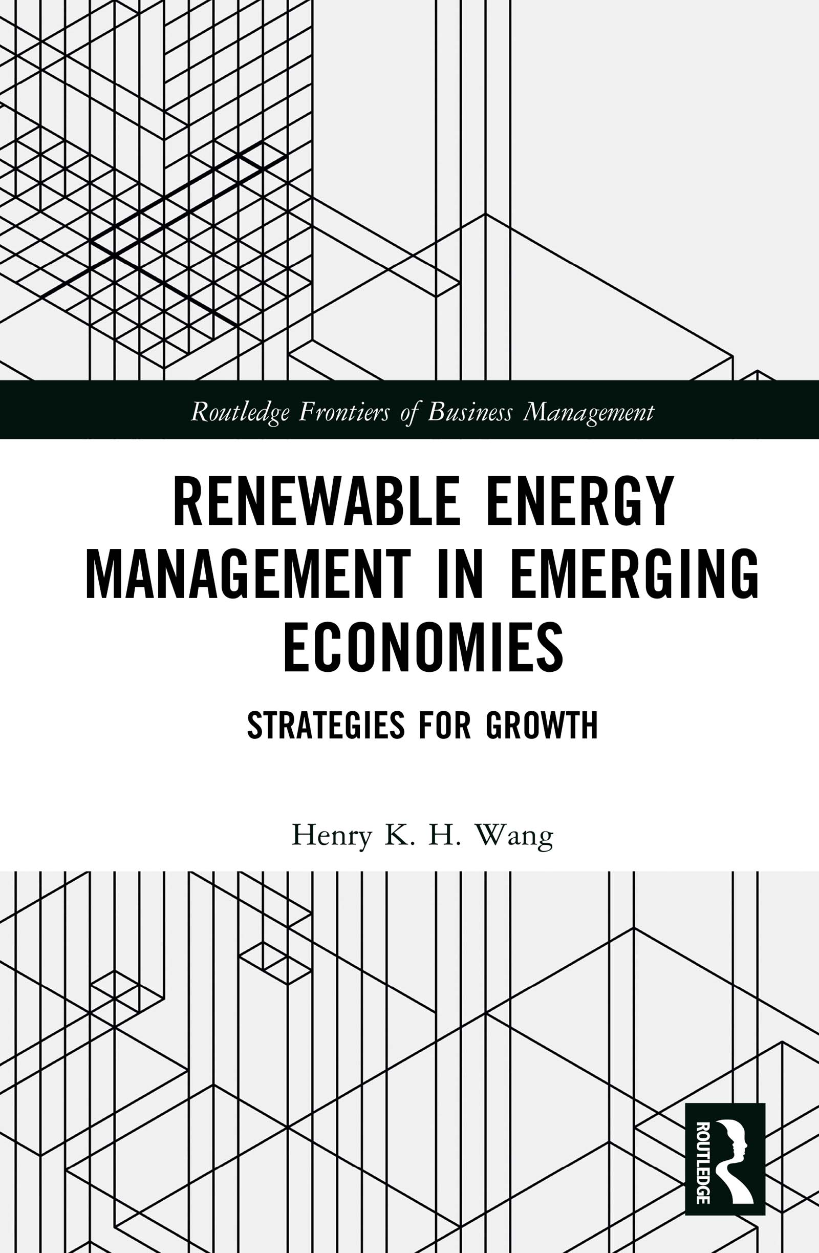 Renewable Energy Management in Emerging Economies: Strategies for Growth book cover