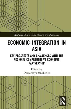 Economic Integration in Asia: Key Prospects and Challenges with the Regional Comprehensive Economic Partnership, 1st Edition (e-Book) book cover