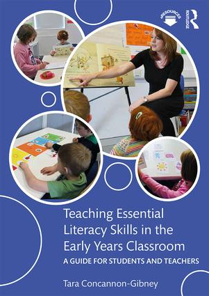Teaching Essential Literacy Skills in the Early Years Classroom: A Guide for Students and Teachers book cover