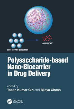 Polysaccharide based Nano-Biocarrier in Drug Delivery: 1st Edition (Hardback) book cover