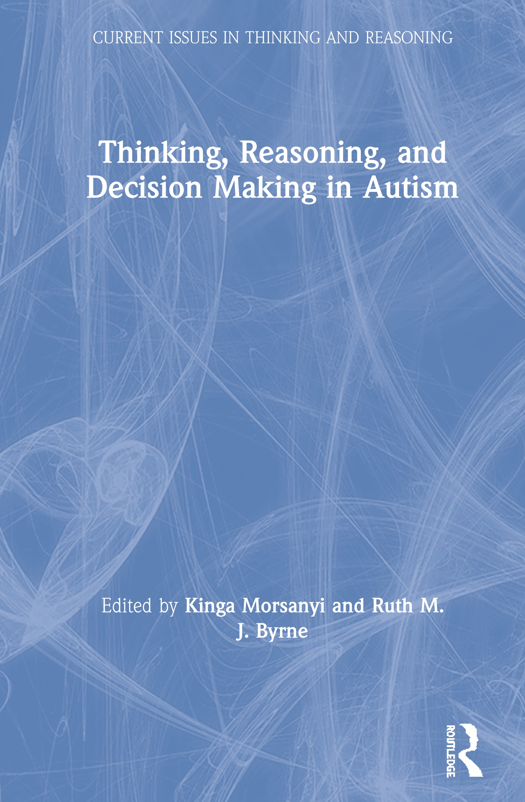 Thinking, Reasoning, and Decision Making in Autism book cover
