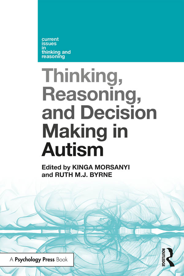 Thinking, Reasoning, and Decision Making in Autism: 1st Edition (Paperback) book cover