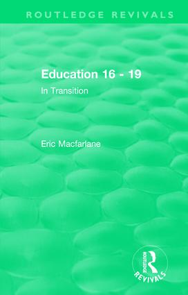 Education 16 - 19 (1993): In Transition, 1st Edition (Hardback) book cover
