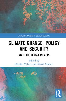 Climate Change, Policy and Security: State and Human Impacts, 1st Edition (Hardback) book cover