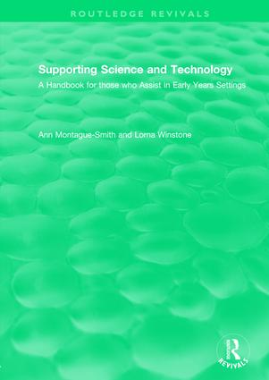 Supporting Science and Technology (1998): A Handbook for those who Assist in Early Years Settings book cover