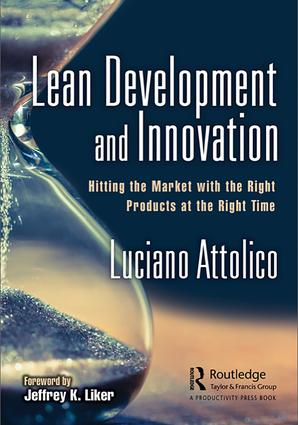 Lean Development and Innovation: Hitting the Market with the Right Products at the Right Time, 1st Edition (Paperback) book cover