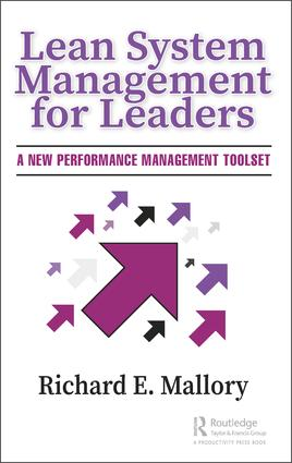 Lean System Management for Leaders: A New Performance Management Toolset, 1st Edition (Hardback) book cover