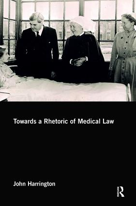 Towards a Rhetoric of Medical Law