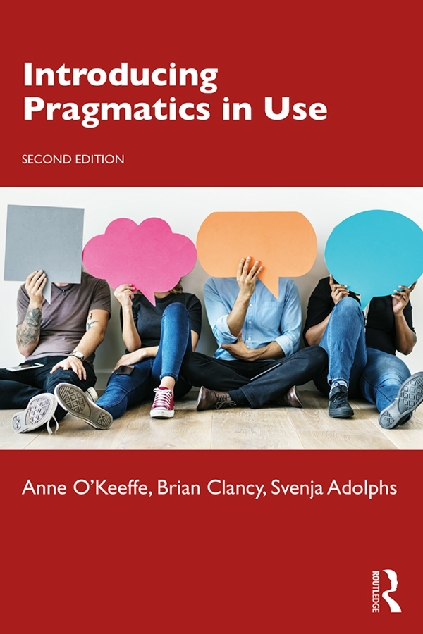 Introducing Pragmatics in Use 2e: 1st Edition (Paperback) book cover