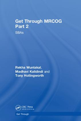 Get Through MRCOG Part 2: SBAs, 1st Edition (Hardback) book cover