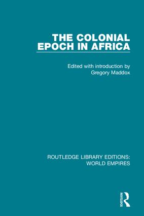 The Colonial Epoch in Africa book cover