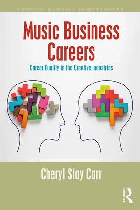 Music Business Careers: Career Duality in the Creative Industries book cover
