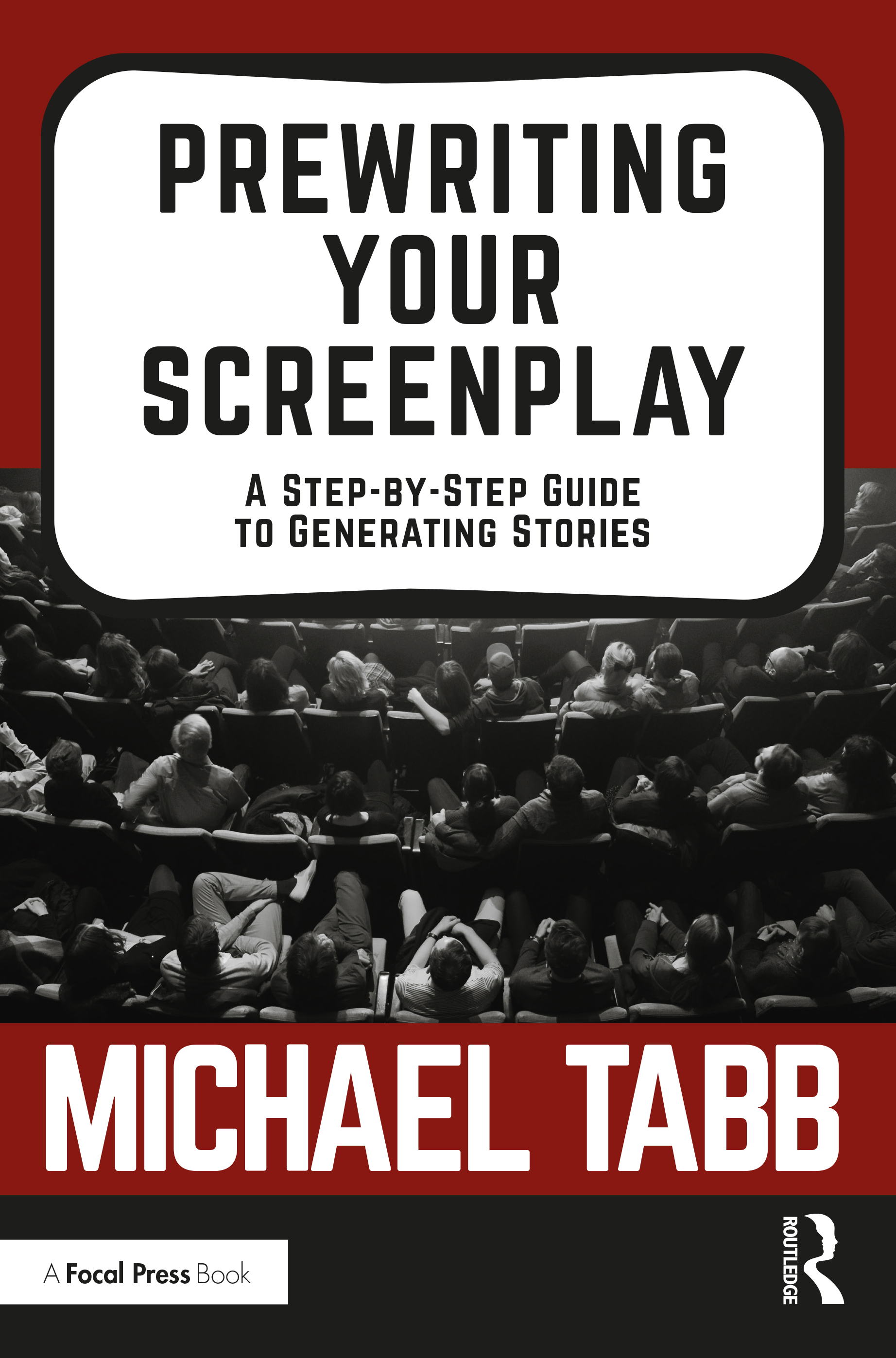 Prewriting Your Screenplay: A Step-by-Step Guide to Generating Stories book cover
