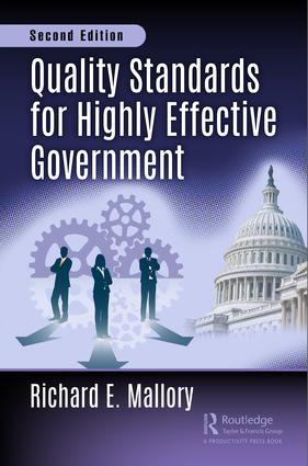 Quality Standards for Highly Effective Government, Second Edition (Hardback) book cover