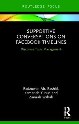 Supportive Conversations on Facebook Timelines: Discourse Topic Management, 1st Edition (Hardback) book cover