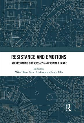 Resistance and Emotions: Interrogating Crossroads and Social Change, 1st Edition (Hardback) book cover