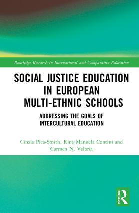 Social Justice Education in European Multi-ethnic Schools: Addressing the Goals of Intercultural Education book cover