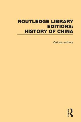Routledge Library Editions: History of China book cover
