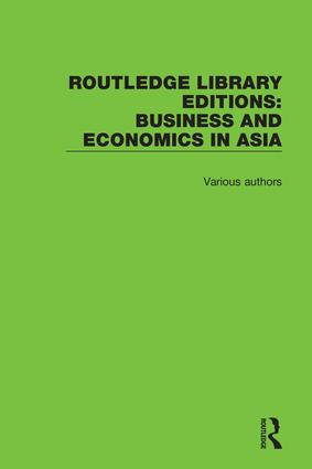 Routledge Library Editions: Business and Economics in Asia: 1st Edition (Hardback) book cover