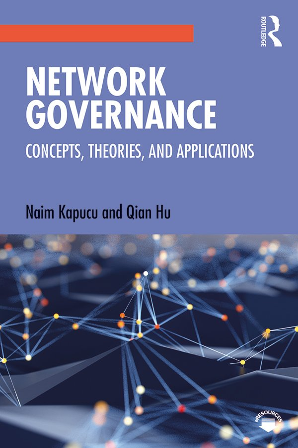 Network Governance: Concepts, Theories, and Applications book cover