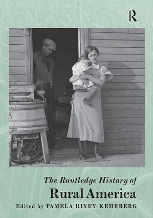 The Routledge History of Rural America: 1st Edition (Paperback) book cover
