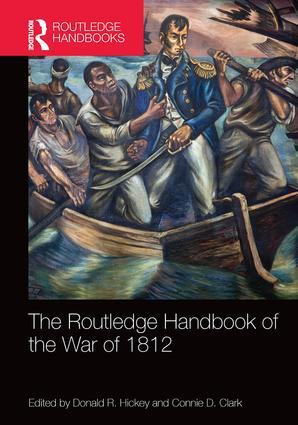 The Routledge Handbook of the War of 1812 book cover