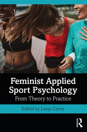 Feminist Applied Sport Psychology: From Theory to Practice, 1st Edition (e-Book) book cover