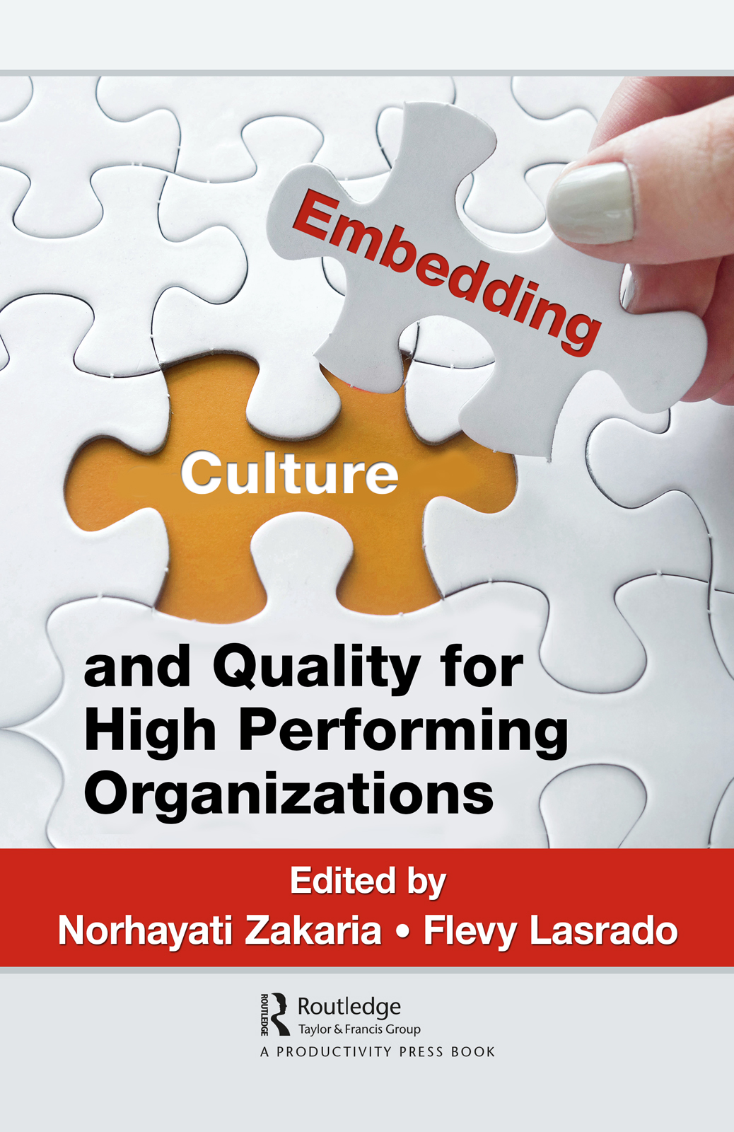 Embedding Culture and Quality for High Performing Organizations: 1st Edition (Hardback) book cover