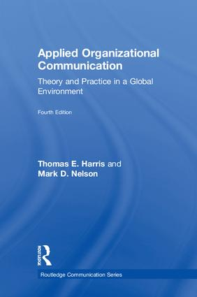 Applied Organizational Communication: Theory and Practice in a Global Environment book cover
