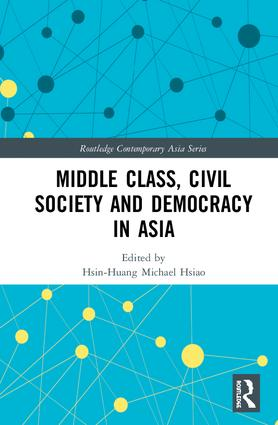 Middle Class, Civil Society and Democracy in Asia book cover